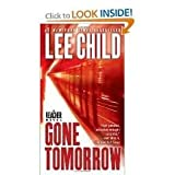 Gone Tomorrow (Jack Reacher, No. 13) Publisher: Dell; Reprint edition