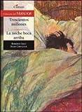 img - for Trescientos millones. La noche boca arriba book / textbook / text book