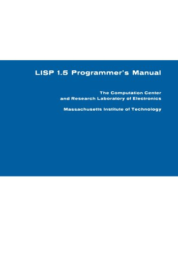 LISP 1.5 Programmer's Manual (Programmers Manual)