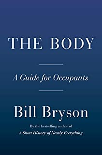 Book Cover: The Body: A Guide for Occupants