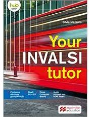 Your INVALSI tutor. Per le Scuole superiori. Con e-book. Con espansione online [Lingua inglese]