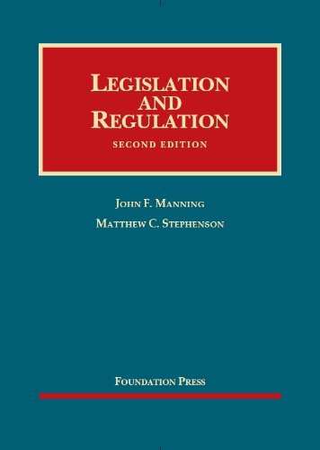 Legislation and Regulation, 2nd Edition