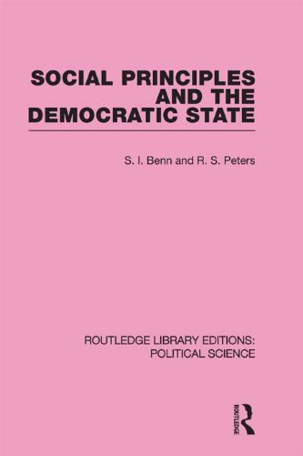 Download Social Principles and the Democratic State (Routledge Library Editions: Political Science Volume 4) Pdf