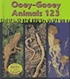 Ooey-Gooey Animals 123, Lola M. Schaefer, 1588105113