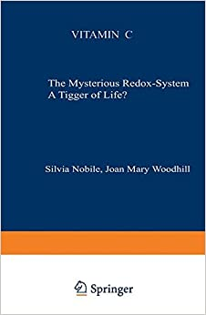 Book Vitamin C: The Mysterious Redox-System A Trigger of Life?