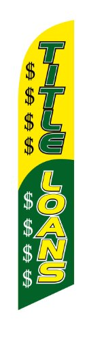 Title Loans Business Advertising Feather Banner Swooper Flag Sign with Flag Pole Kit and Ground Stake