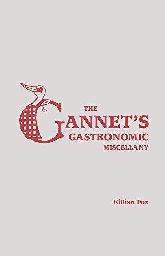 The Gannet's Gastronomic Miscellany