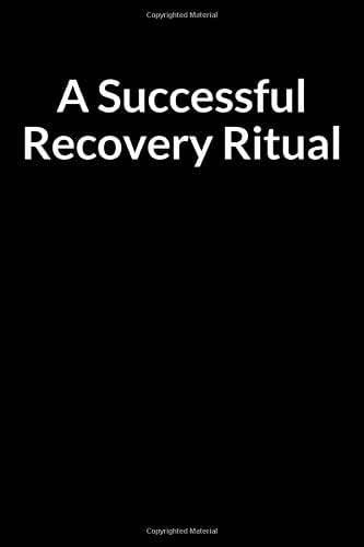 A Successful Recovery Ritual: A Bladder Cancer Treatment Overcomer and Survivor Prompt Lined Writing Journal Notebook