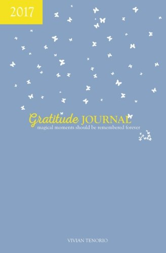 2017 Gratitude Journal - Purple Lemonade: Magical Moments Should be Remembered Forever by CreateSpace Independent Publishing Platform