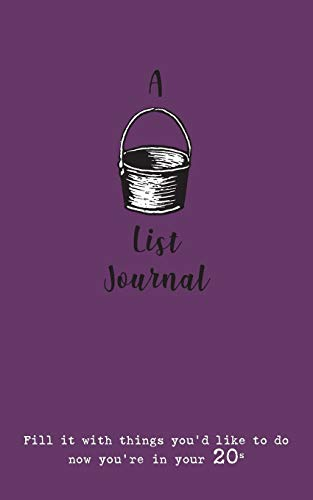 A Bucket List Journal (for your 20s): Fill it with things you'd like to do now you're in your 20s -