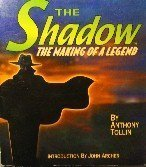 The Shadow - The Making of a Legend