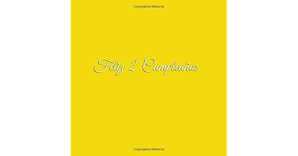 Amazon.com: Feliz 2 cumpleaños: Libro De Visitas 2 Años ...
