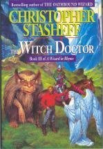 Witch Doctor (Wizard in Rhyme, Book 3), Christopher Stasheff