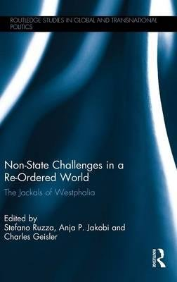 Read Online Non-State Challenges in a Re-Ordered World : The Jackals of Westphalia(Hardback) - 2015 Edition pdf epub
