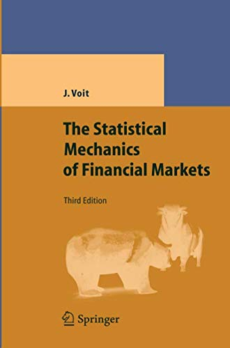 The Statistical Mechanics of Financial Markets (Theoretical and Mathematical Physics)