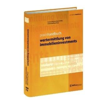 Praxishandbuch Wertermittlung von Immobilieninvestments