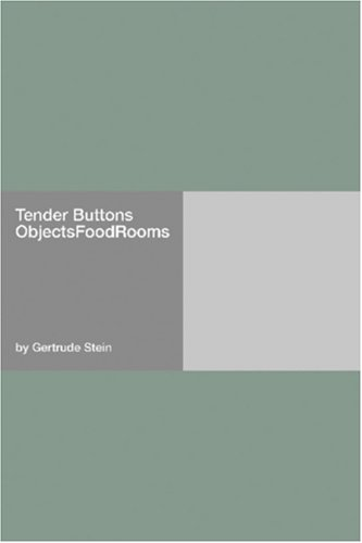 Tender Buttons Objects - Food - Rooms