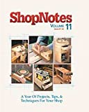 A Year of Woodworking Projects, Tips, and Techniques (ShopNotes, , 0977290425