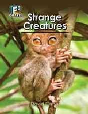 Strange Creatures (Fact to Fiction)