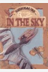 In the Sky (Dinosaurs) Library Binding