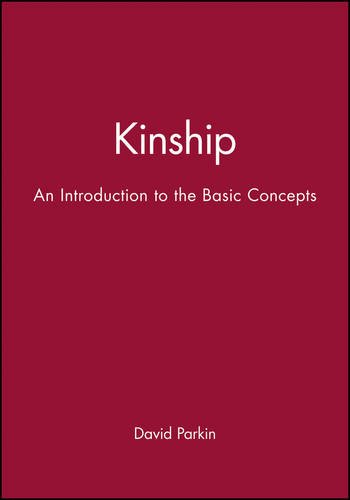 Kinship: An Introduction to the Basic Concepts by Brand: Wiley-Blackwell