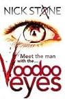 Voodoo Eyes par Stone