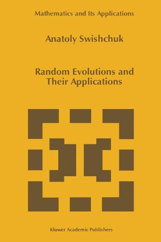 Random Evolutions and Their Applications (Mathematics and Its Applications)