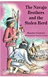 The Navajo Brothers and the Stolen Herd, Maurine Grammer, 1878610236