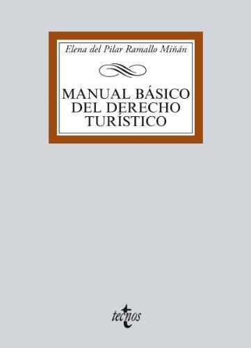 Descargar Libro Manual Básico Del Derecho Turístico Elena Del Pilar Ramallo Miñan