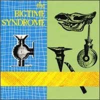 Various Artists, Alex Chilton, Dumptruck, Redd Kross, Love & Rockets - The Bigtime Syndrome