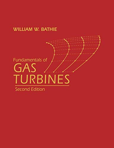 Gas Turbines 2e (Industrial Gas Turbines)