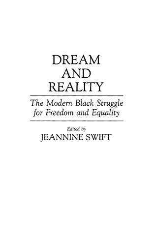 Dream and Reality: The Modern Black Struggle for Freedom and Equality (Contributions in Afro-American and African Studie