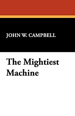 book cover of The Mightiest Machine
