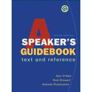 A Speaker's Guidebook: Text and Reference 4th Edition (Fourth Ed.) 4e By Dan O'hair, Rob Stewart and Hannah Rubenstein 2008