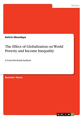 The Effect of Globalization on World Poverty and Income Inequality