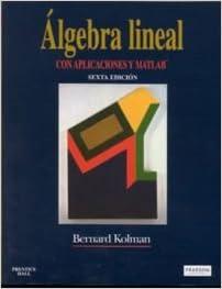 bernard kolman algebra lineal