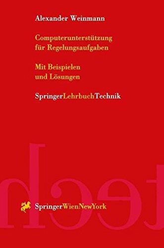 Computerunterstützung für Regelungsaufgaben (German Edition)