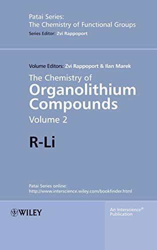 Organolithium Compounds - The Chemistry of Organolithium Compounds: R-Li (Patai's Chemistry of Functional Groups)