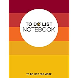 To Do List Notebook, To Do List For Work: Notepad 8.5″ x 11″ 200 Pages Large Organizer, Create Daily And Weekly Lists And Prioritize Tasks, Calendar 2020, 2011 & 2012