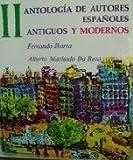 img - for Antologia De Autores Espanoles, Antiguos Y Modernos; Vol. II by Fernando Ibarra (1972-08-01) book / textbook / text book