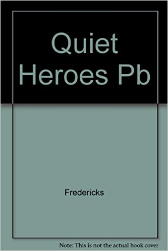 Quiet Heroes: True Stories of the Rescue of the Jews by