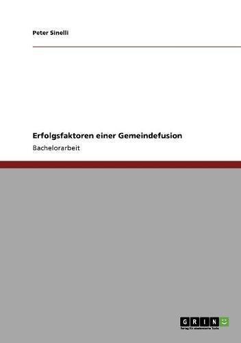 Erfolgsfaktoren einer Gemeindefusion (German Edition) pdf epub