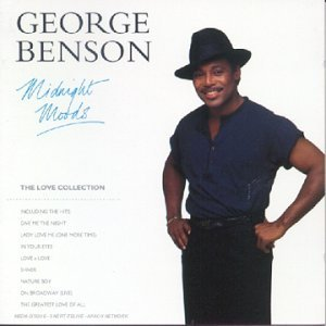 Love Midnight Collection (Midnight Moods: The Love Collection by George Benson)