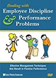 Dealing with Employee Discipline and Performance Problems , Effective Management Techniques that Result in Positive Performance, Fred Pryor Seminars, DVD