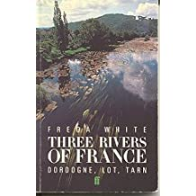 Three Rivers Of France Dordogne Lot And Tarn
