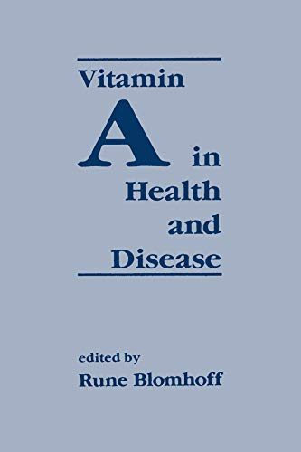 Vitamin A in Health and Disease (Mechanical Engineering)