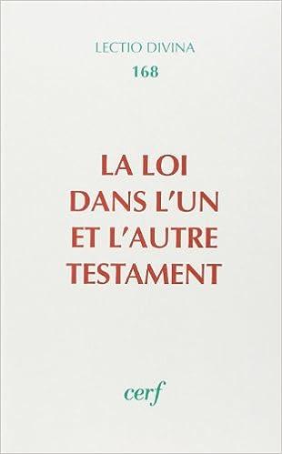 Lire La Loi dans l'un et l'autre Testament epub pdf