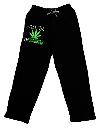 TooLoud Kiss Me I'm Highrish Adult Lounge Pants - Black- Medium (Weed Pajama Pants)