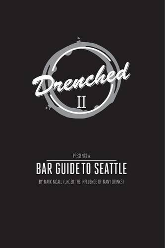 Download DRENCHED 2: The Seattle Bar Guide (2015) ebook