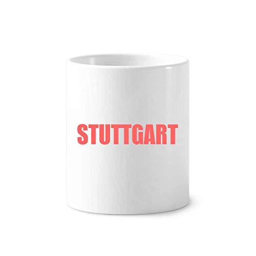 Stuttgart Beer - Stuttgart Germany City Toothbrush Pen Holder Mug White Ceramic Cup 350ml